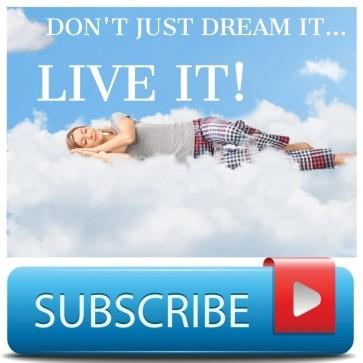 Dream it